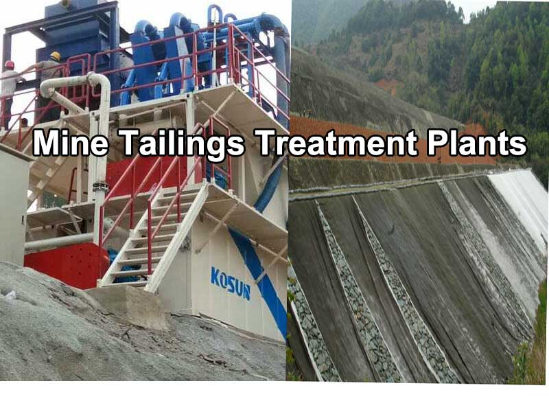 Mine Tailings Treatment Plants